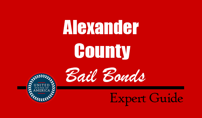 Alexander County, North Carolina Bail Bonds – Find Bondsman in Alexander County, NC– How Bail Works, Bail Costs