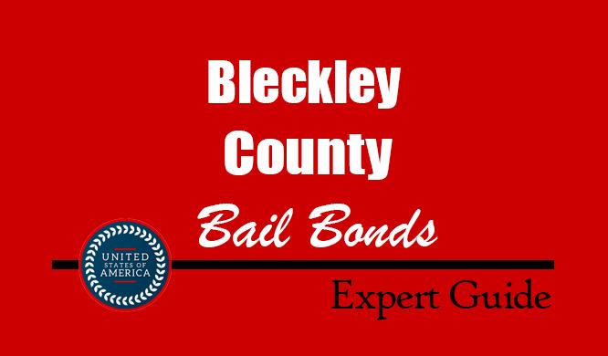 Bleckley County, Georgia Bail Bonds – Find Bondsman in Bleckley County, GA– How Bail Works, Bail Costs