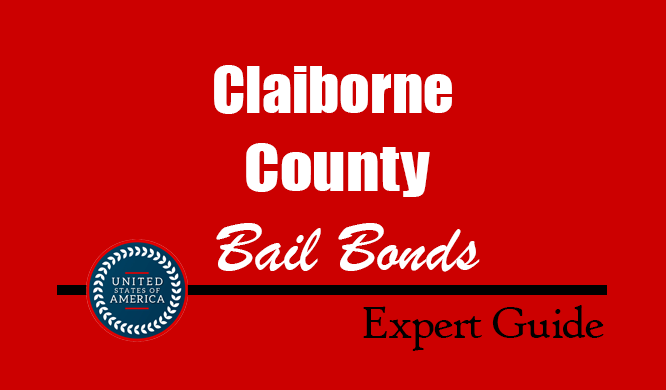 Claiborne County, Tennessee Bail Bonds – Find Bondsman in Claiborne County, TN– How Bail Works, Bail Costs