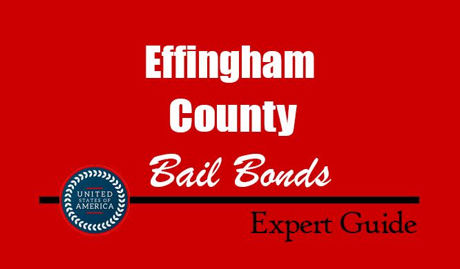 Effingham County, Georgia Bail Bonds – Find Bondsman in Effingham County, GA– How Bail Works, Bail Costs