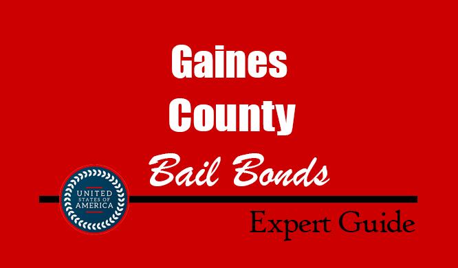 Gaines County, Texas Bail Bonds – Find Bondsman in Gaines County, TX– How Bail Works, Bail Costs