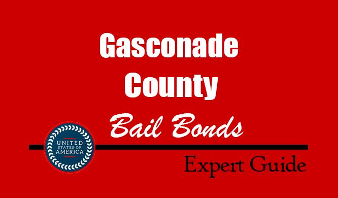 Gasconade County, Missouri Bail Bonds – Find Bondsman in Gasconade County, MO– How Bail Works, Bail Costs