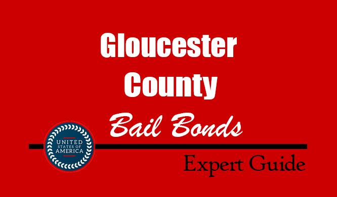 Gloucester County, Virginia Bail Bonds – Find Bondsman in Gloucester County, VA– How Bail Works, Bail Costs