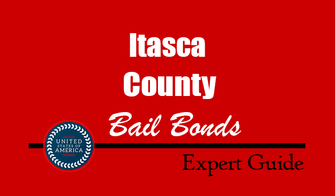 Itasca County, Minnesota Bail Bonds – Find Bondsman in Itasca County, MN– How Bail Works, Bail Costs