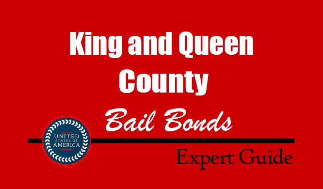 King and Queen County, Virginia Bail Bonds – Find Bondsman in King and Queen County, VA– How Bail Works, Bail Costs
