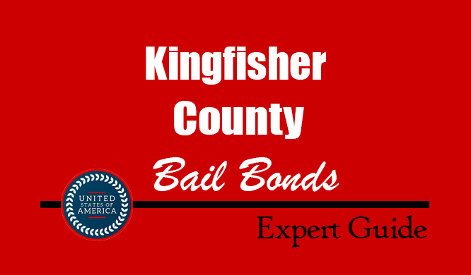 Kingfisher County, Oklahoma Bail Bonds – Find Bondsman in Kingfisher County, OK– How Bail Works, Bail Costs