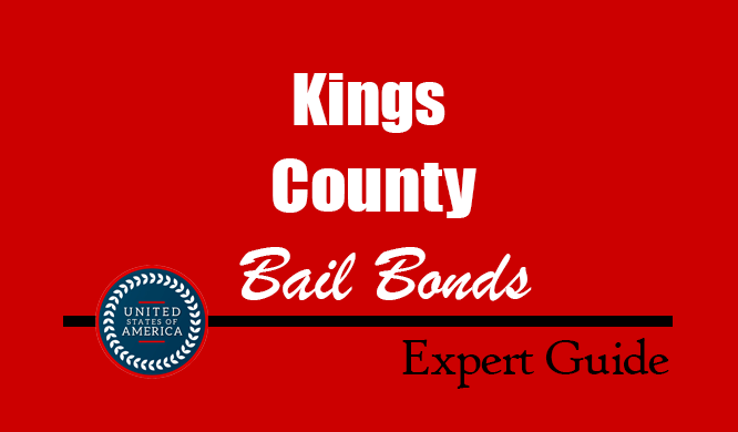 Kings County, New York Bail Bonds – Find Bondsman in Kings County, NY– How Bail Works, Bail Costs