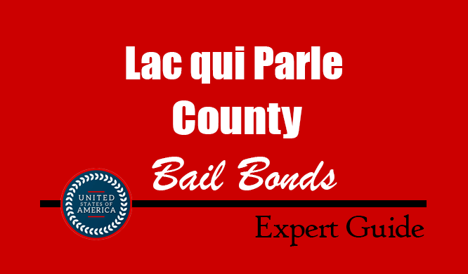 Lac qui Parle County, Minnesota Bail Bonds – Find Bondsman in Lac qui Parle County, MN– How Bail Works, Bail Costs