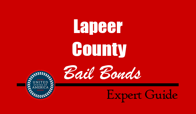 Lapeer County, Michigan Bail Bonds – Find Bondsman in Lapeer County, MI– How Bail Works, Bail Costs