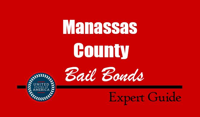 Manassas County, Virginia Bail Bonds – Find Bondsman in Manassas County, VA– How Bail Works, Bail Costs