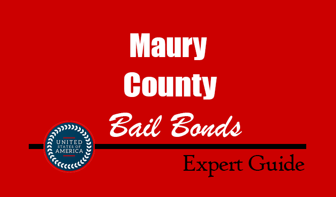 Maury County, Tennessee Bail Bonds – Find Bondsman in Maury County, TN– How Bail Works, Bail Costs