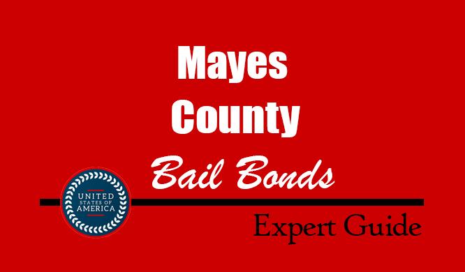 Mayes County, Oklahoma Bail Bonds – Find Bondsman in Mayes County, OK– How Bail Works, Bail Costs