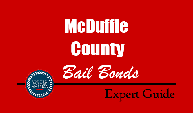 McDuffie County, Georgia Bail Bonds – Find Bondsman in McDuffie County, GA– How Bail Works, Bail Costs