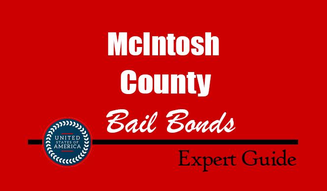 McIntosh County, North Dakota Bail Bonds – Find Bondsman in McIntosh County, ND– How Bail Works, Bail Costs