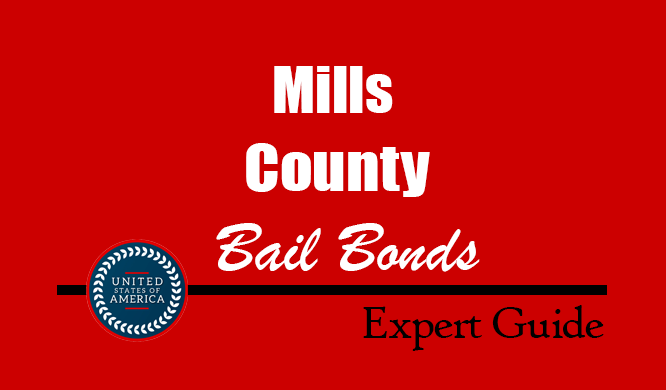 Mills County, Texas Bail Bonds – Find Bondsman in Mills County, TX– How Bail Works, Bail Costs
