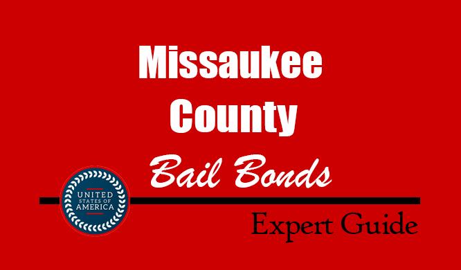 Missaukee County, Michigan Bail Bonds – Find Bondsman in Missaukee County, MI– How Bail Works, Bail Costs