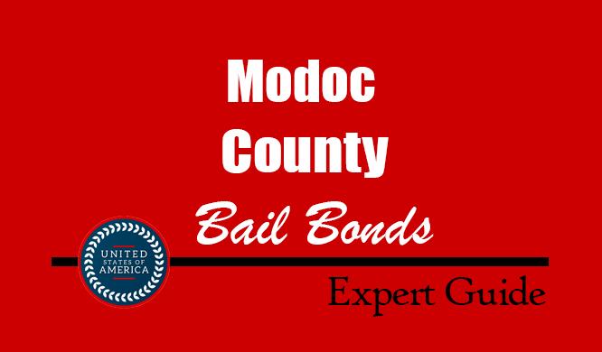 Modoc County, California Bail Bonds – Find Bondsman in Modoc County, CA– How Bail Works, Bail Costs