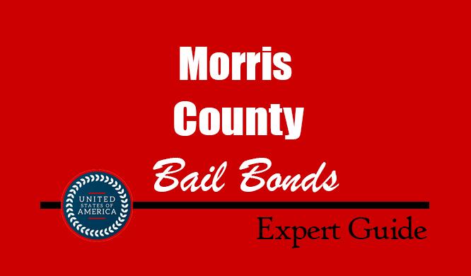 Morris County, Texas Bail Bonds – Find Bondsman in Morris County, TX– How Bail Works, Bail Costs