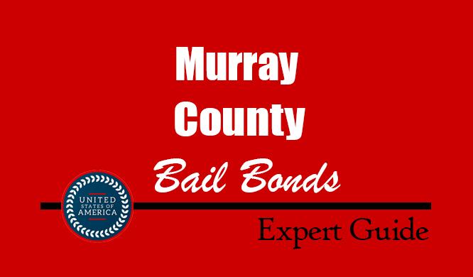 Murray County, Oklahoma Bail Bonds – Find Bondsman in Murray County, OK– How Bail Works, Bail Costs