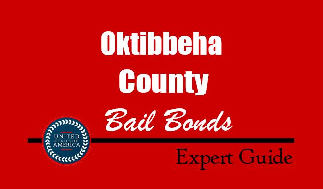 Oktibbeha County, Mississippi Bail Bonds – Find Bondsman in Oktibbeha County, MS– How Bail Works, Bail Costs