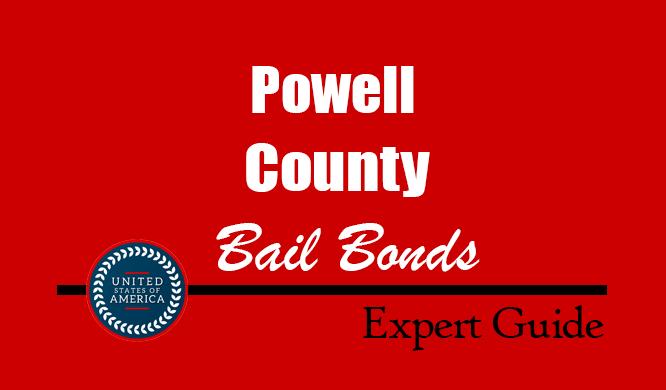 Powell County, Montana Bail Bonds – Find Bondsman in Powell County, MT– How Bail Works, Bail Costs