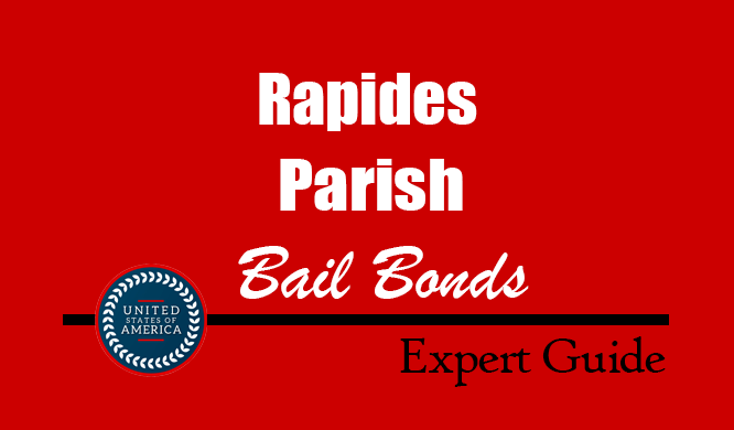 Rapides Parish, Louisiana Bail Bonds – Find Bondsman in Rapides Parish, LA– How Bail Works, Bail Costs