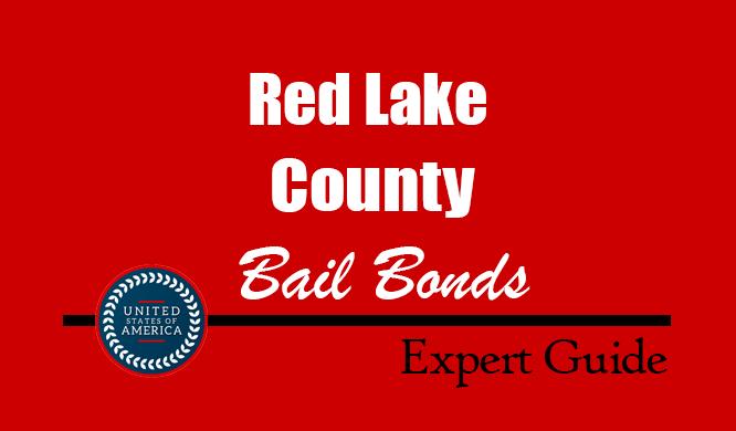 Red Lake County, Minnesota Bail Bonds – Find Bondsman in Red Lake County, MN– How Bail Works, Bail Costs