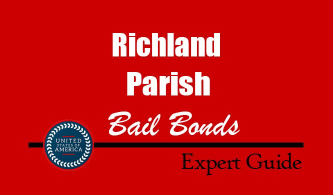 Richland Parish, Louisiana Bail Bonds – Find Bondsman in Richland Parish, LA– How Bail Works, Bail Costs