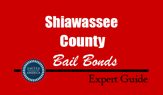 Shiawassee County, Michigan Bail Bonds – Find Bondsman in Shiawassee County, MI– How Bail Works, Bail Costs