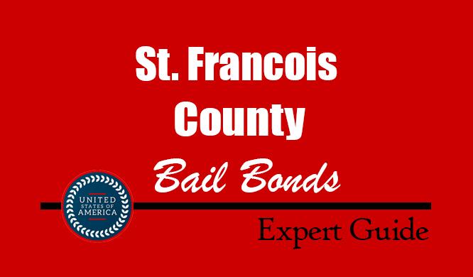St. Francois County, Missouri Bail Bonds – Find Bondsman in St. Francois County, MO– How Bail Works, Bail Costs