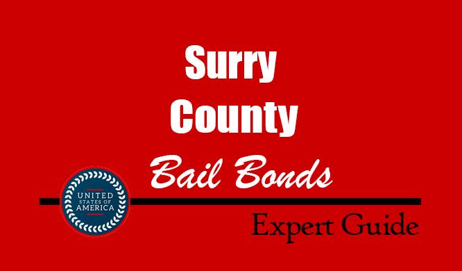 Surry County, North Carolina Bail Bonds – Find Bondsman in Surry County, NC– How Bail Works, Bail Costs