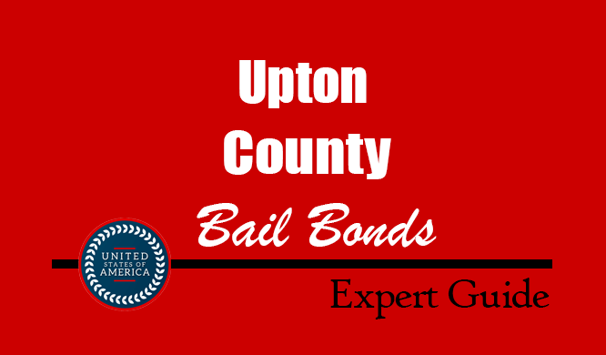 Upton County, Texas Bail Bonds – Find Bondsman in Upton County, TX– How Bail Works, Bail Costs