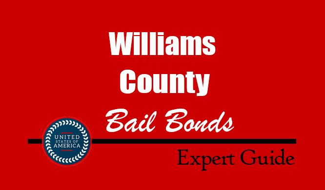 Williams County, Ohio Bail Bonds – Find Bondsman in Williams County, OH– How Bail Works, Bail Costs