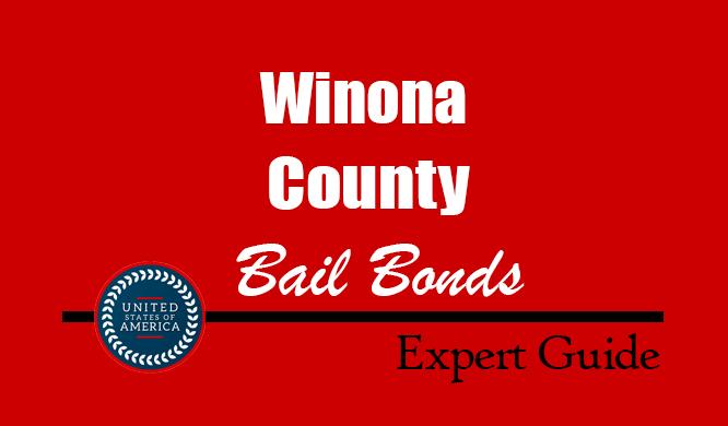 Winona County, Minnesota Bail Bonds – Find Bondsman in Winona County, MN– How Bail Works, Bail Costs