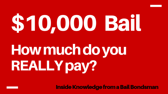 If Bail is $10,000 How Much Do I Pay?