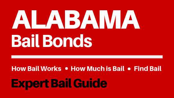 Alabama Bail Bonds - How Bail Works in AL, How Much Bail Costs, Find Bail Bonds Nearby