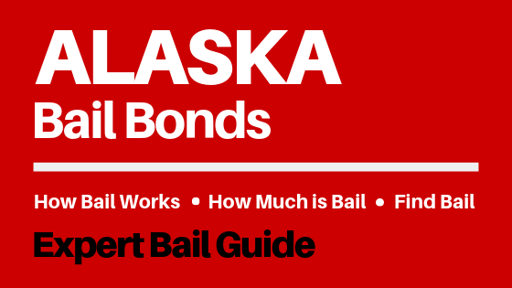 Alaska Bail Bonds - How Bail Works in AK, How Much Bail Costs, Find Bail Bonds Nearby
