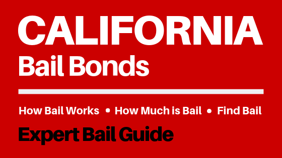 California Bail Bonds - How Bail Works in CA, How Much Bail Costs, Find Bail Bonds Nearby