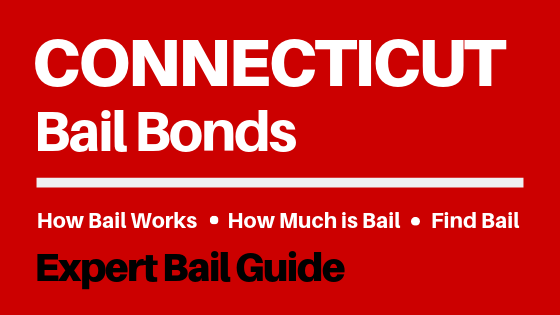 Connecticut Bail Bonds - How Bail Works in CT, How Much Bail Costs, Find Bail Bonds Nearby