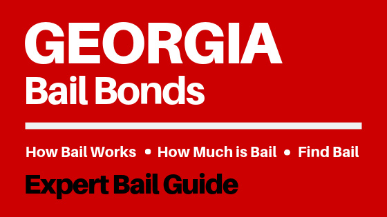 Georgia Bail Bonds - How Bail Works in GA, How Much Bail Costs, Find Bail Bonds Nearby