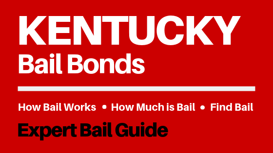 Kentucky Bail Bonds - How Bail Works in KY, How Much Bail Costs, Find Bail Bonds Nearby