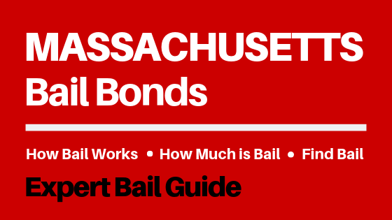 Massachusetts Bail Bonds - How Bail Works in MA, How Much Bail Costs, Find Bail Bonds Nearby