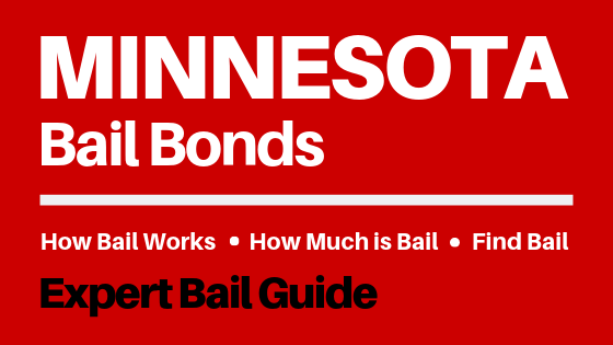 Minnesota Bail Bonds - How Bail Works in MN, How Much Bail Costs, Find Bail Bonds Nearby
