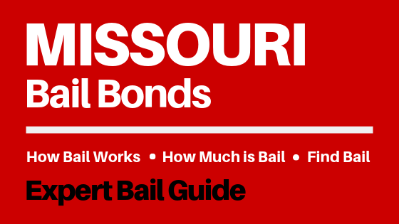 Missouri Bail Bonds - How Bail Works in MO, How Much Bail Costs, Find Bail Bonds Nearby