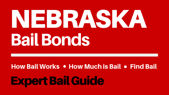 Nebraska Bail Bonds - How Bail Works in NE, How Much Bail Costs, Find Bail Bonds Nearby
