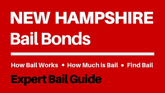New Hampshire Bail Bonds - How Bail Works in NH, How Much Bail Costs, Find Bail Bonds Nearby