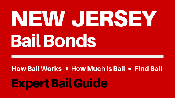 New Jersey Bail Bonds - How Bail Works in NJ, How Much Bail Costs, Find Bail Bonds Nearby