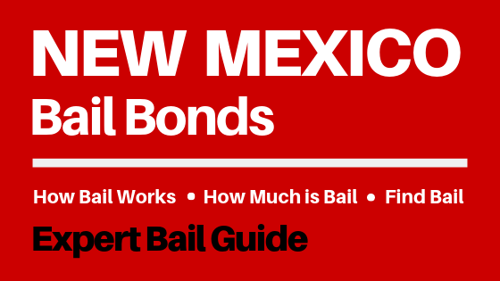New Mexico Bail Bonds - How Bail Works in NM, How Much Bail Costs, Find Bail Bonds Nearby
