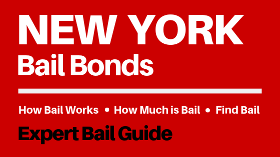 New York Bail Bonds - How Bail Works in NY, How Much Bail Costs, Find Bail Bonds Nearby
