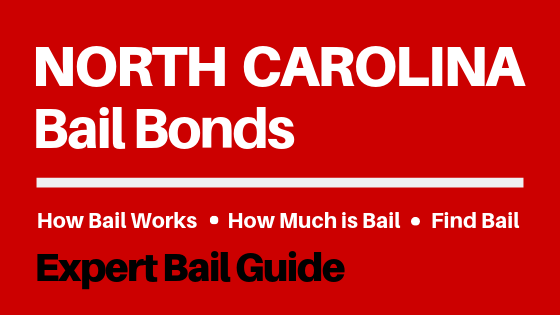 North Carolina Bail Bonds - How Bail Works in NC, How Much Bail Costs, Find Bail Bonds Nearby